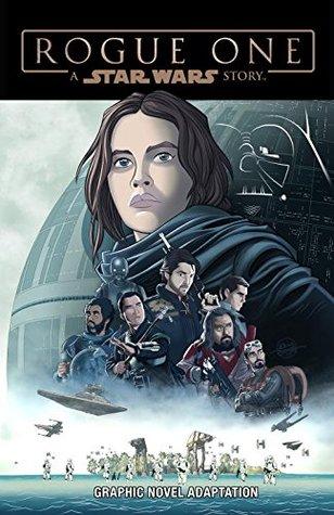 Star Wars Rogue One Graphic Novel Adaptation