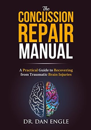 the concussion repair manual a practical guide to recovering from rh goodreads com Blip Scale User's Guide Manual Guide Cover