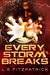 Every Storm Breaks