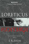 Loreticus (Lost Emperor Trilogy #1)
