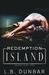 Redemption Island by L.B. Dunbar