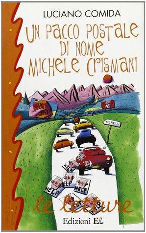 Un pacco postale di nome Michele Crismani (Michele Crismani, #3)