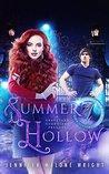 Summer Hollow: A Graveyard Guardians Prequel Novel