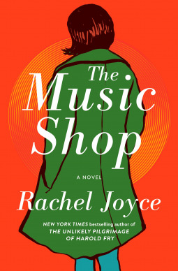 Rachel Joyce: The Music Shop
