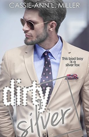 Dirty Silver (The Dirty Suburbs #7)