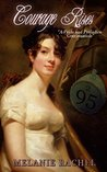 Courage Rises: A Pride and Prejudice Continuation (Courage Series)
