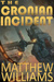 The Cronian Incident by Matthew S. Williams