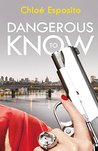 Dangerous to Know (Mad, Bad and Dangerous to Know Trilogy, #3)