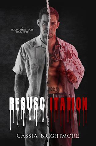 Resuscitation (Trauma, #3)