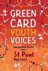 Green Card Youth Voices: Immigration Stories from a St. Paul High School