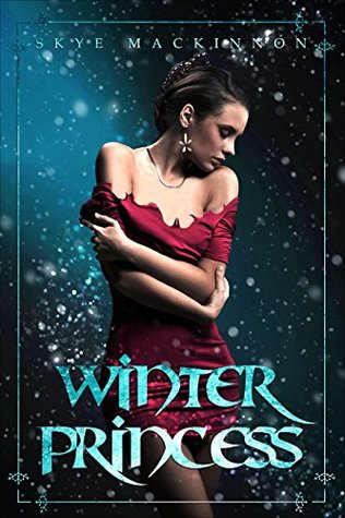 Winter Princess (Daughter of Winter, #1)