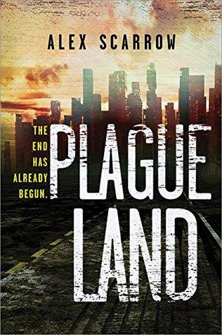 Plague Land (Remade, #1)