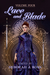 Lace and Blade 4 by Deborah J. Ross