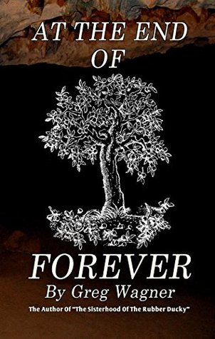 At The End Of Forever: A Historical Fiction Novel