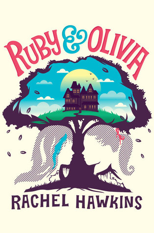 {Tour} Ruby and Olivia by Rachel Hawkins (with Top 10 List + Review)
