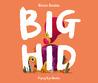 Big Hid
