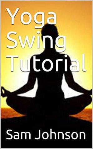 Yoga Swing Tutorial