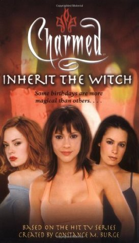 Inherit the Witch (Charmed, #23)