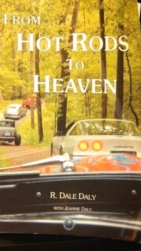 From Hot Rods to Heaven