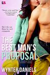 The Best Man's Proposal by Wynter Daniels