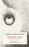 The Frail Soul and Other stories by Camille Mauclair