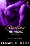 Shocking the Medic