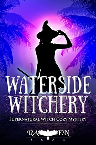 Waterside Witchery (Lainswich Witches, #12)