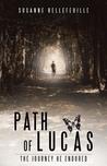 Path of Lucas by Susanne Bellefeuille