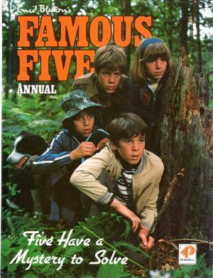 Famous Five Annual (Five Have a Mystery to Solve)