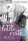Der letzte erste Kuss (Firsts, #2)