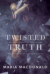 Twisted Truth (A Truth Vs Lie Novel #1)