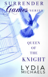 Queen of the Knight (Surrender Games 2)