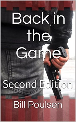 Back in the Game: Second Edition (A Mike Hendricks Thriller Book 1)