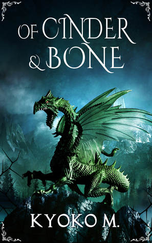 Of Cinder and Bone (Of Cinder and Bone #1)