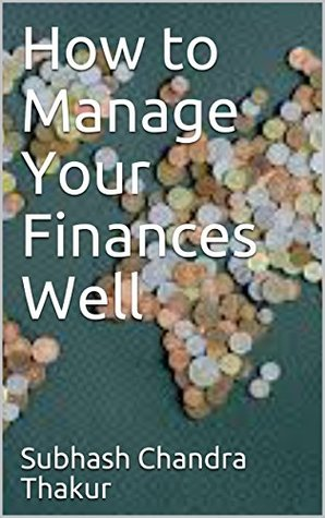 How to Manage Your Finances Well