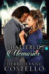 Shattered Memories (Charleston Earthquake #1)