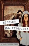 Missing Mr. Wingfield by E. Christopher Clark