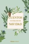 Cuentos victorianos de Navidad by Charles Dickens