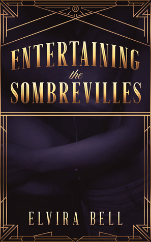 Entertaining the Sombrevilles