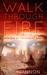 Walk Through Fire (The Cata...