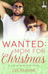 Wanted: Mom For Christmas (Cates Brothers, #5.5)