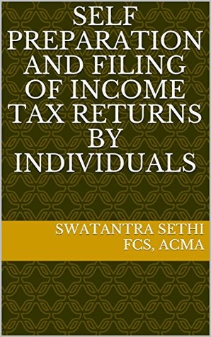 Self Preparation and Filing of Income Tax Returns by Individuals