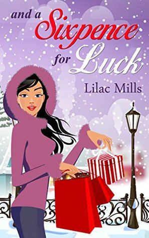 And a Sixpence for Luck by Lilac Mills