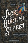 Jack et le bureau secret by James R. Hannibal