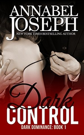 Dark Control (Dark Dominance, #1)