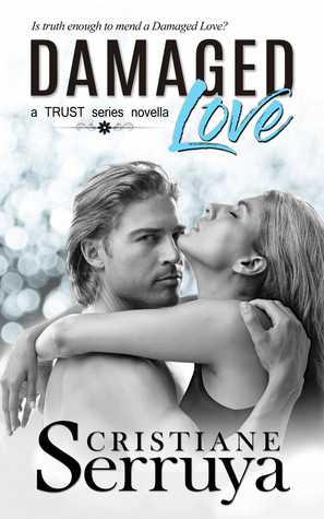 Damaged Love (TRUST Series standalone novella)