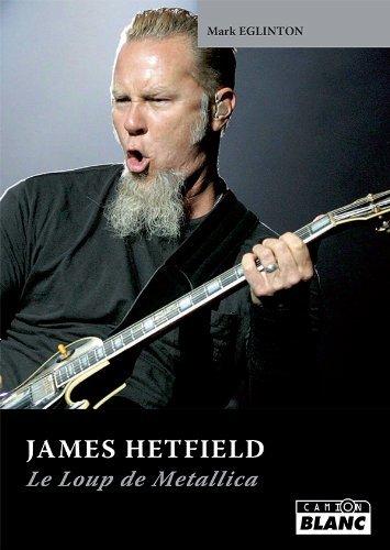 JAMES HETFIELD Le loup de Metallica