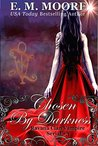 Chosen By Darkness: Reverse Harem (A Ravana Clan Vampire Serial Book 3)