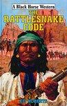 The Rattlesnake Code (Black Horse Western)