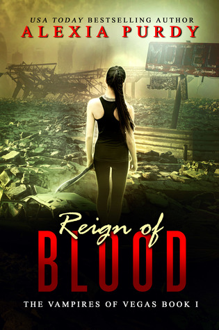 Reign of Blood (The Vampires of Vegas, #1)